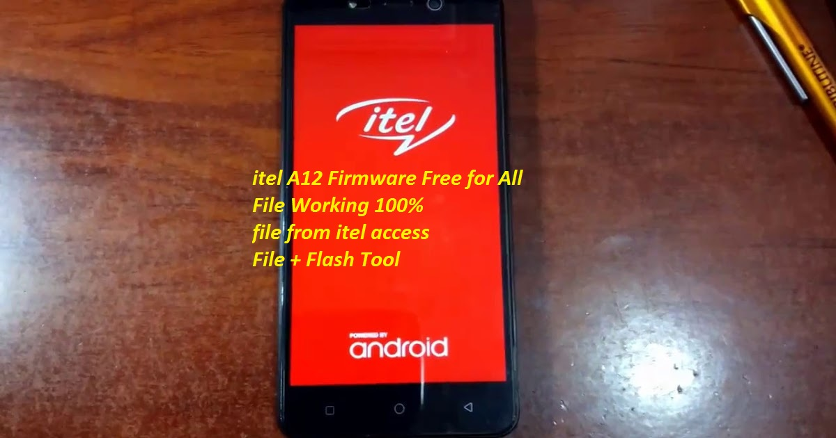 iTel A12 Firmware (Stock Rom) 100% Working